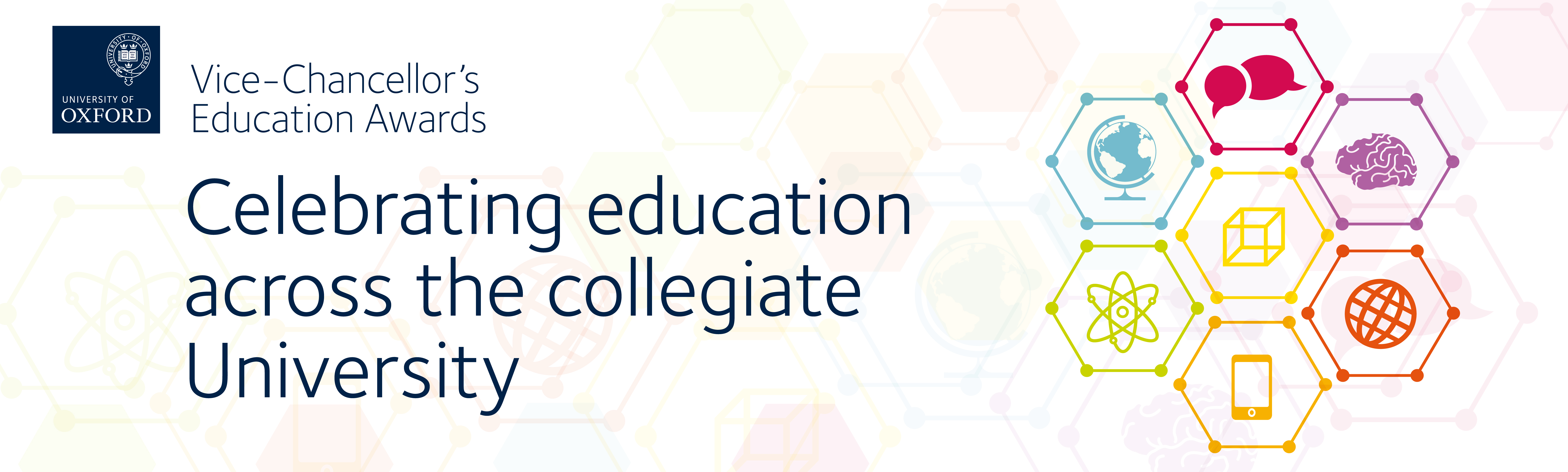 Vice-Chancellors Education Awards banner with slogan 'Celebrating education across the collegiate University'